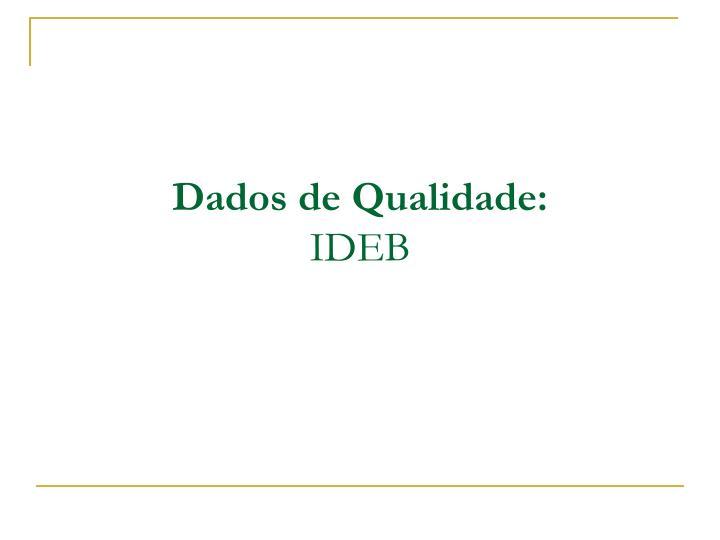 Dados de Qualidade: