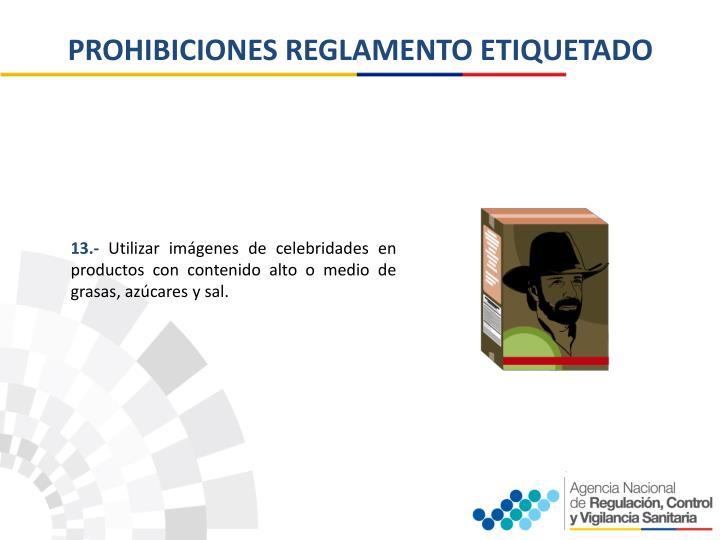 PROHIBICIONES REGLAMENTO ETIQUETADO