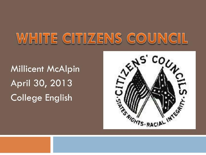 WHITE CITIZENS COUNCIL