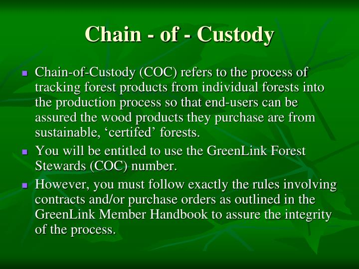 Chain - of - Custody