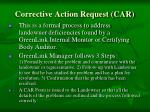 corrective action request car