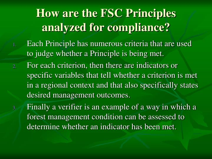 How are the FSC Principles analyzed for compliance?