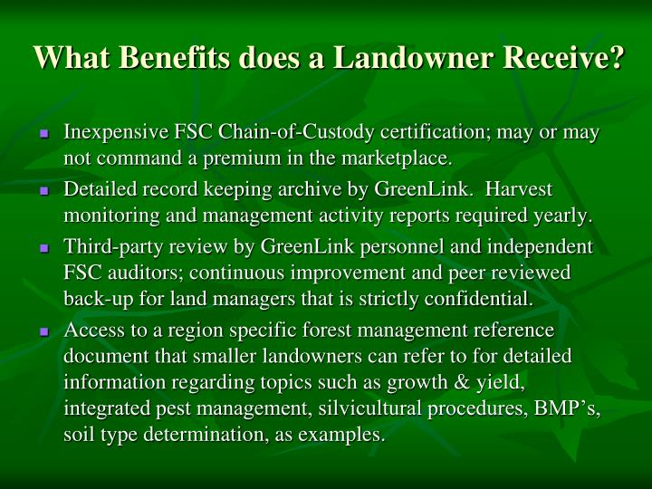 What Benefits does a Landowner Receive?