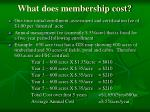 what does membership cost