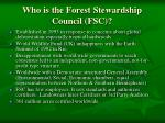 who is the forest stewardship council fsc