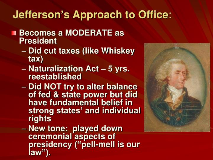 Jefferson's Approach to Office
