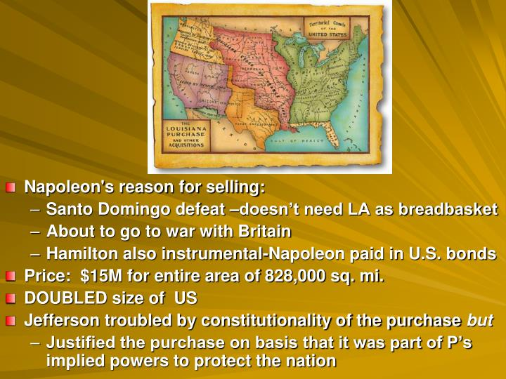Napoleon's reason for selling: