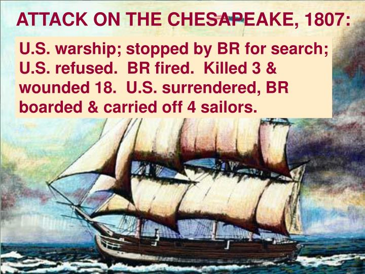 ATTACK ON THE CHESAPEAKE, 1807: