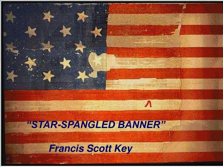 """""""STAR-SPANGLED BANNER"""""""