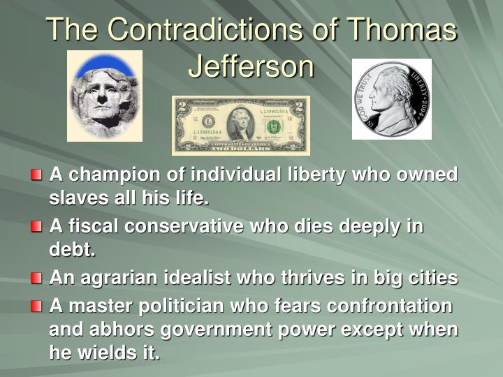 The Contradictions of Thomas Jefferson