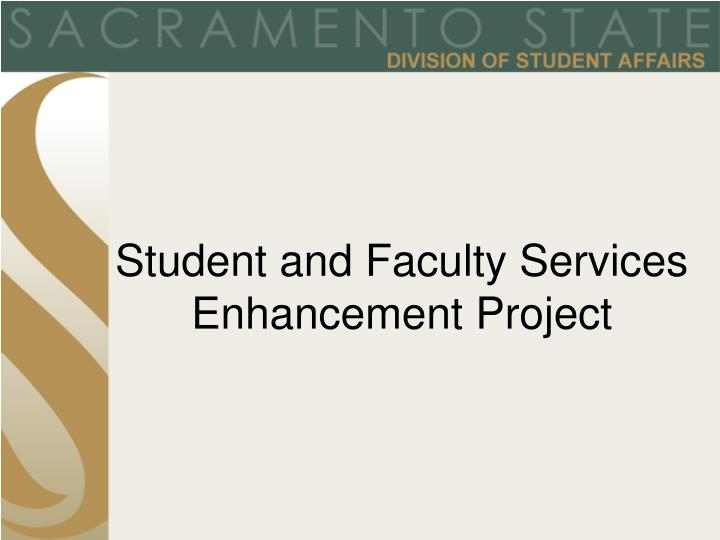 Student and Faculty Services