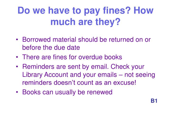 Do we have to pay fines? How much are they?