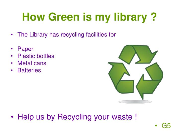 How Green is my library ?