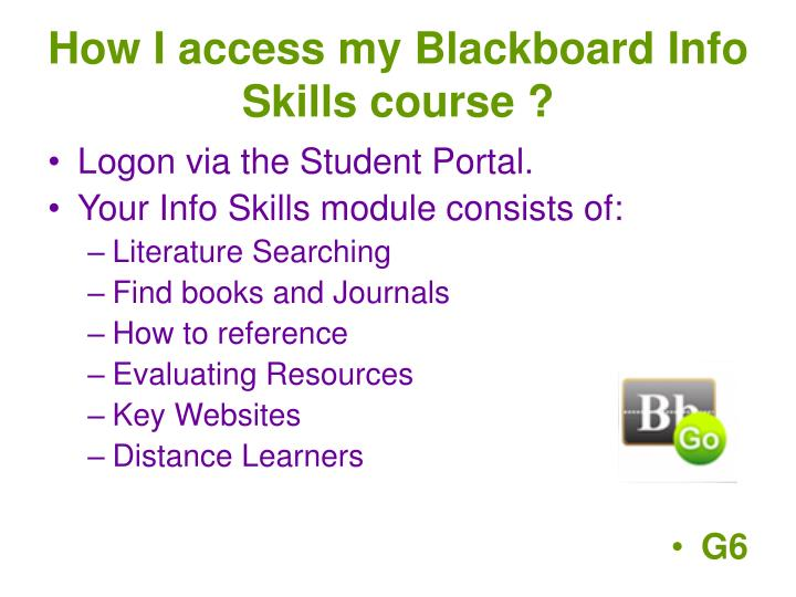 How I access my Blackboard Info Skills course ?