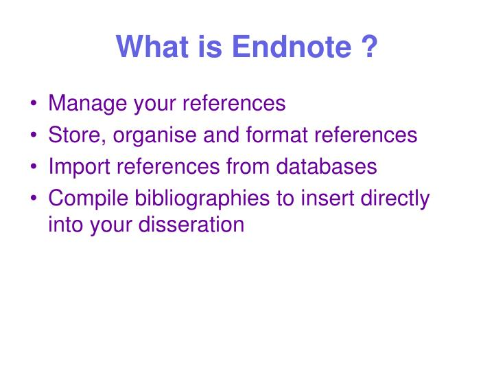 What is Endnote ?