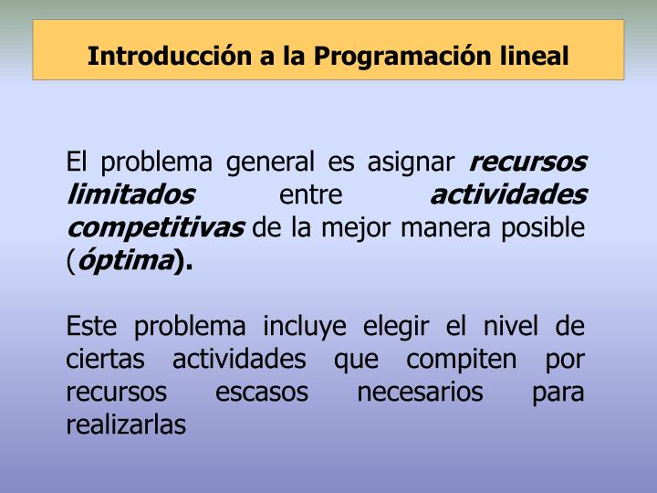 Introducción a la Programación lineal