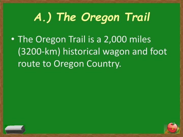 A the oregon trail