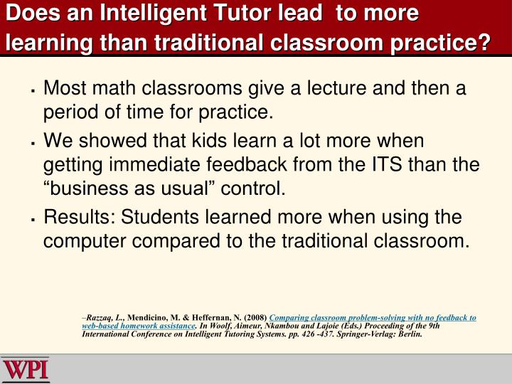 Does an Intelligent Tutor lead  to more learning than traditional classroom practice?