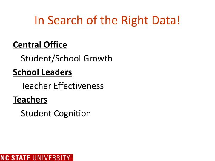 In Search of the Right Data!