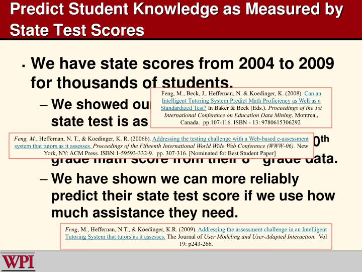 Predict Student Knowledge as Measured by State Test Scores