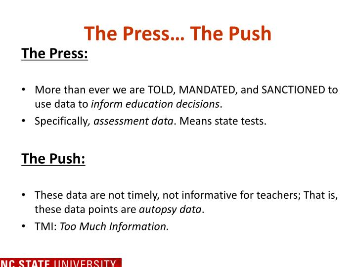 The Press… The Push