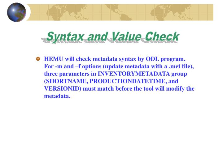 Syntax and Value Check