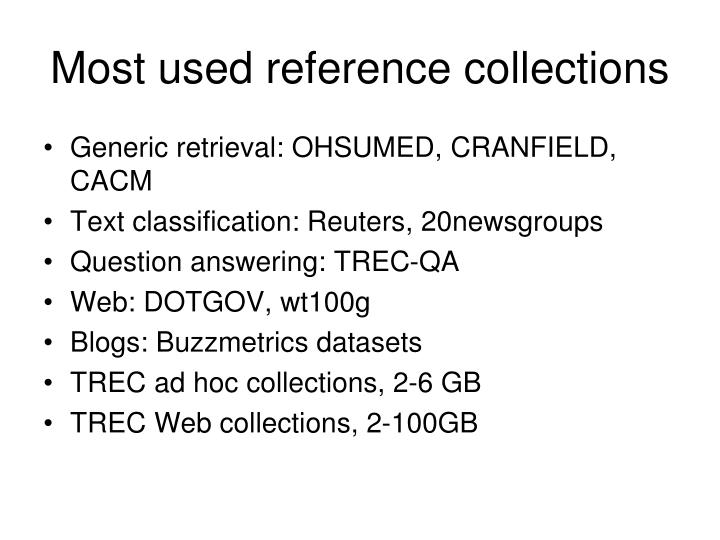 Most used reference collections