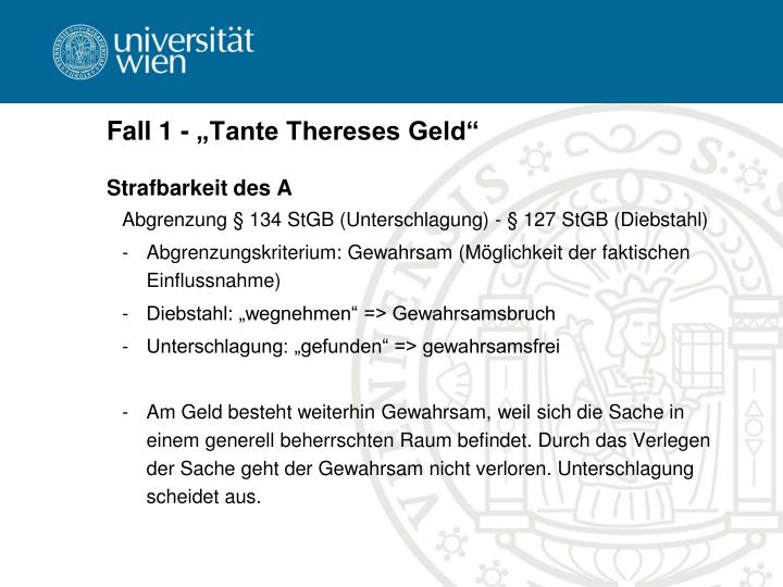 "Fall 1 - ""Tante Thereses Geld"""