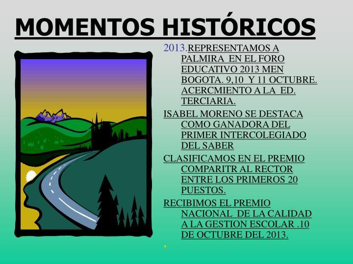 MOMENTOS HISTÓRICOS