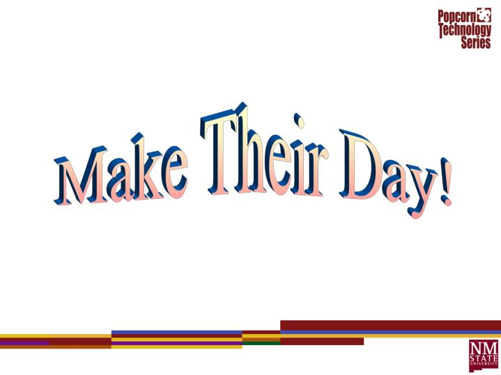 Make Their Day!