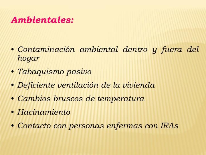 Ambientales: