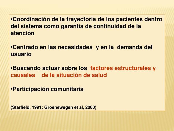 Coordinación de la trayectoria de los pacientes dentro del sistema como garantía de continuidad de la atención
