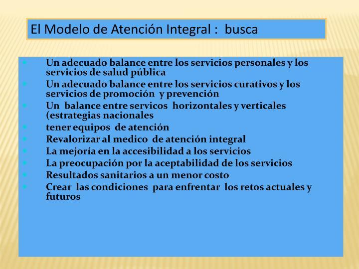 El Modelo de Atención Integral :  busca