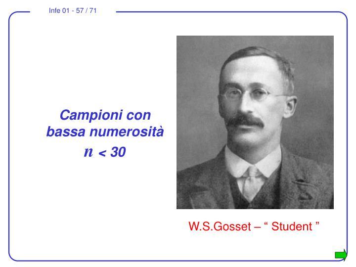 """W.S.Gosset – """" Student """""""