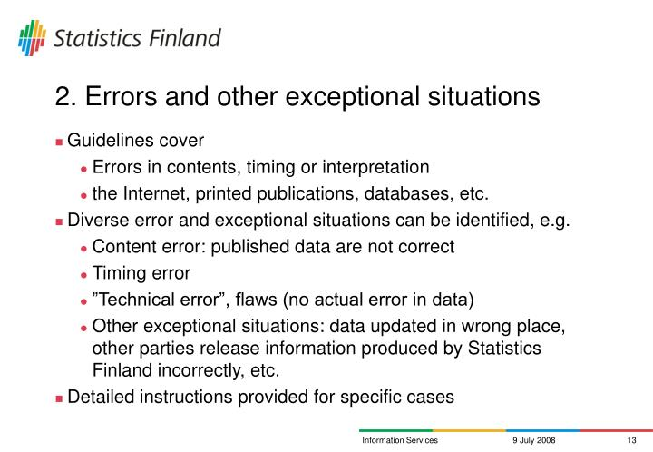 2. Errors and other exceptional situations