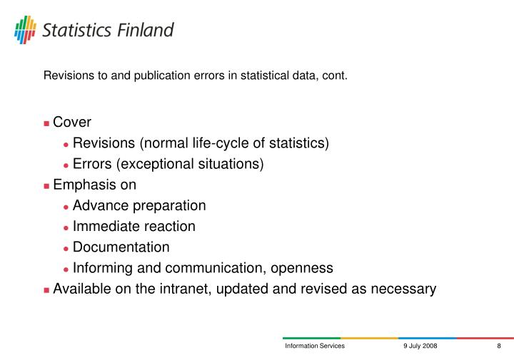 Revisions to and publication errors in statistical data, cont.
