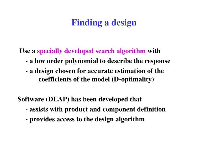 Finding a design