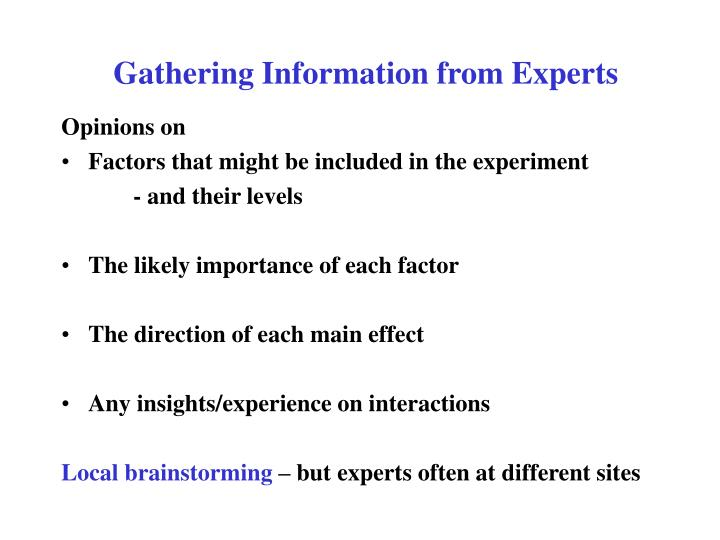 Gathering Information from Experts