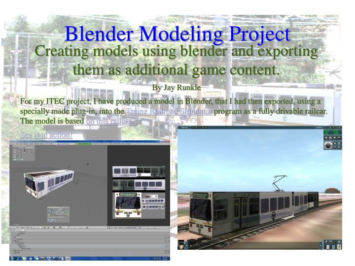 Creating models using blender and exporting them as additional game content.