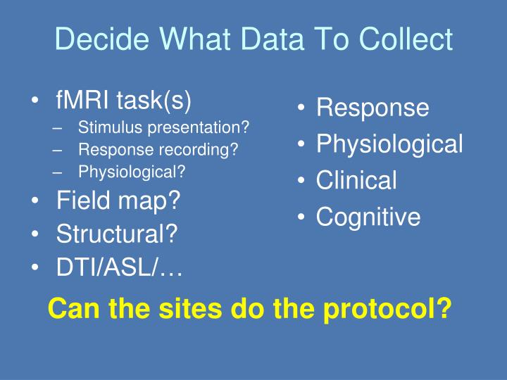 Decide What Data To Collect