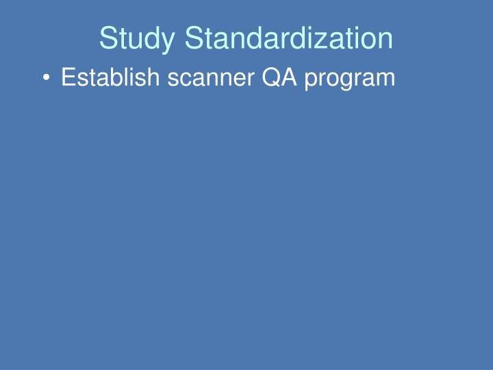 Study Standardization