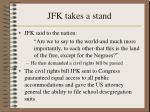 jfk takes a stand