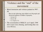 violence and the end of the movement