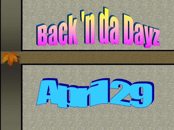 Back 'n da Dayz