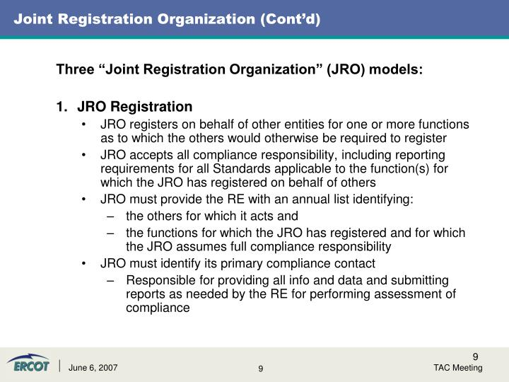 Joint Registration Organization (Cont'd)