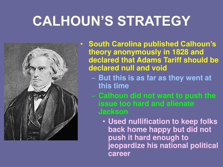 CALHOUN'S STRATEGY