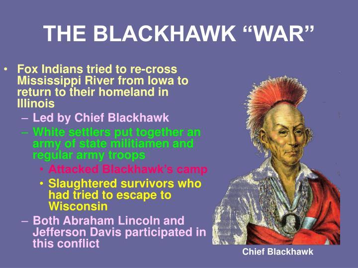 "THE BLACKHAWK ""WAR"""