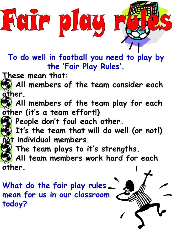 Fair play rules