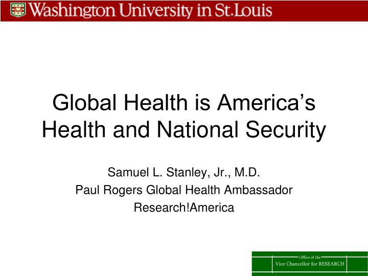 Global health is america s health and national security