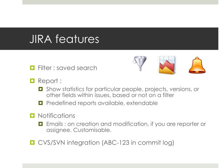 JIRA features